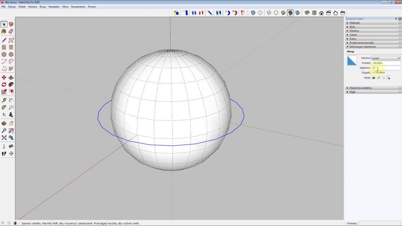 kula dokładność w programie sketchup. Jak sprawić aby kula była gładsz.